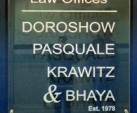 LAW OFFICES DOROSHOW PASQUALE KRAWITZ & BHAYA – Reverse Engraved Acrylic Panel Sign Mounted on Wall with Stand Offs in Wilmington, DE