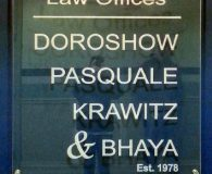 LAW OFFICES OF DOROSHOW PASQUALE KRAWITZ & BHAYA - Reverse Engraved Acrylic Panel Sign in Wilmington, DE